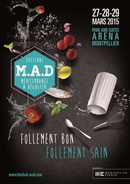 Festival Méditerranée A Déguster (M.A.D.) : La santé dans l'assiette